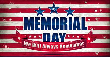 Memorial Day we will always remember